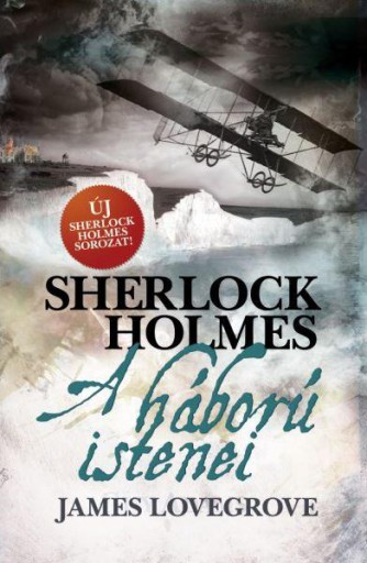 SHERLOCK HOLMES: A HÁBORÚ ISTENEI- FŰZÖTT - Ekönyv - LOVEGROVE, JAMES