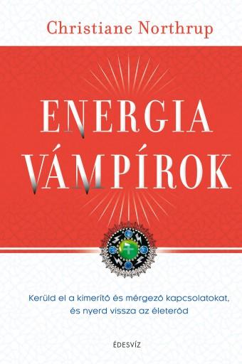 ENERGIAVÁMPÍROK - Ekönyv - NORTHRUP, CHRISTIANE