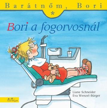 BORI A FOGORVOSNÁL - BARÁTNŐM, BORI - Ekönyv - SCHNEIDER, LIANE - WENZEL-BÜRGER, EVA