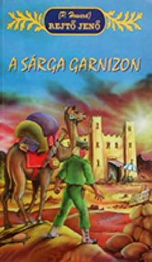 A sárga garnizon  - Ekönyv - Rejtő Jenő