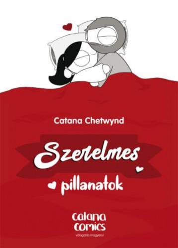 SZERELMES PILLANATOK - Ekönyv - CHETWYND, CATANA