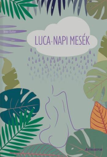 LUCA-NAPI MESÉK - Ekönyv - IMRE ESZTER