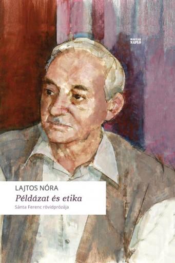 PÉLDÁZAT ÉS ETIKA - Ekönyv - LAJTOS NÓRA