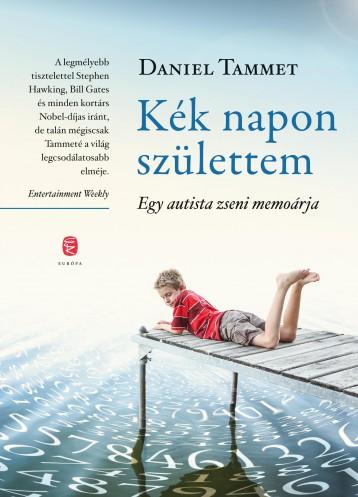 KÉK NAPON SZÜLETTEM - Ebook - TAMMET, DANIEL