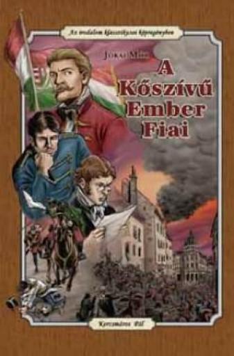 A KŐSZÍVŰ EMBER FIAI - KÉPREGÉNY - Ebook - JÓKAI MÓR