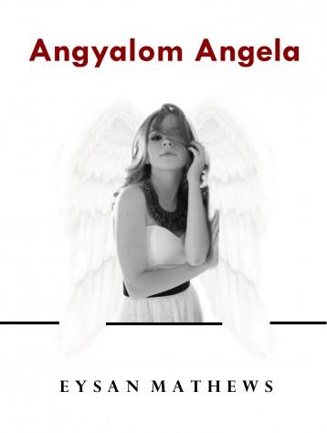 Angyalom Angela - Ekönyv - Eysan Mathews