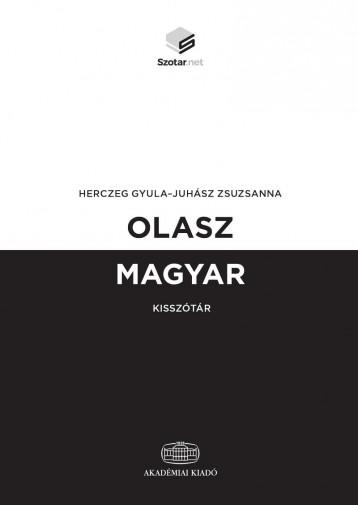 OLASZ-MAGYAR KISSZÓTÁR + ONLINE SZÓTÁRCSOMAG - Ekönyv - HERCZEG GYULA - JUHÁSZ ZSUZSANNA