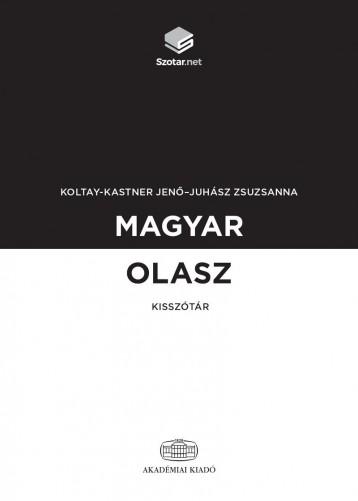 MAGYAR-OLASZ KISSZÓTÁR + ONLINE SZÓTÁRCSOMAG - Ekönyv - KOLTAY-KASTNER JENŐ - JUHÁSZ ZSUZSANNA