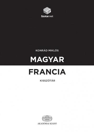 MAGYAR-FRANCIA KISSZÓTÁR + ONLINE SZÓTÁRCSOMAG - Ebook - KONRÁD MIKLÓS