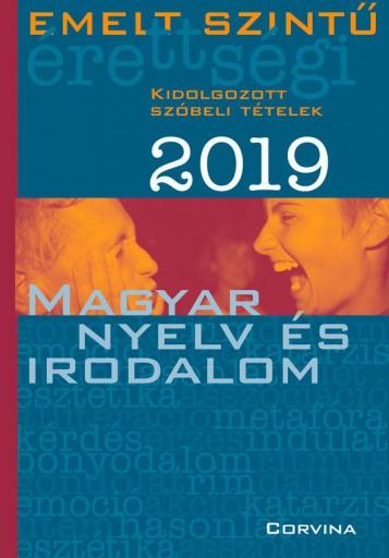 EMELT SZINTŰ ÉRETTSÉGI 2019 - MAGYAR NYELV ÉS IRODALOM - Ekönyv - CORVINA KIADÓ