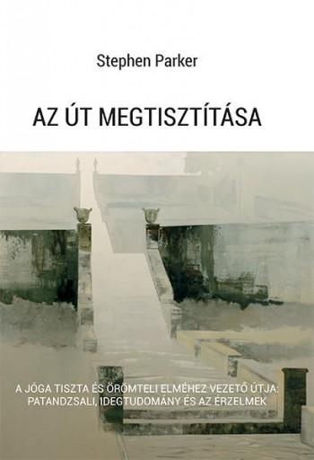 AZ ÚT MEGTISZTÍTÁSA - Ekönyv - PARKER, STEPHEN