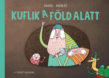 KUFLIK A FÖLD ALATT - Ekönyv - DÁNIEL ANDRÁS