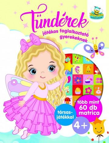 TÜNDÉREK - JÁTÉKOS FOGLALKOZTATÓ GYEREKEKNEK - Ekönyv - SZALAY KÖNYVKIADÓ ÉS KERESKEDOHÁZ KFT.