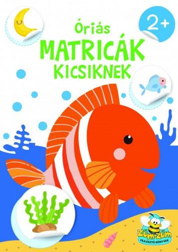 ÓRIÁS MATRICÁK KICSIKNEK - Ekönyv - SZALAY KÖNYVKIADÓ ÉS KERESKEDOHÁZ KFT.