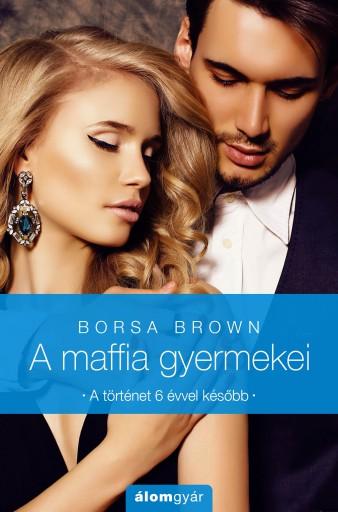 A maffia gyermeikei - Ekönyv - Borsa Brown