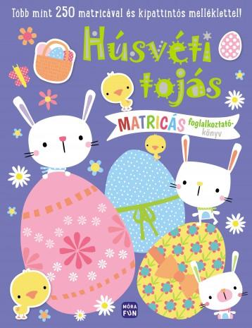 HÚSVÉTI TOJÁS - MATRICÁS FOGLALKOZTATÓ - Ekönyv - MÓRA KÖNYVKIADÓ
