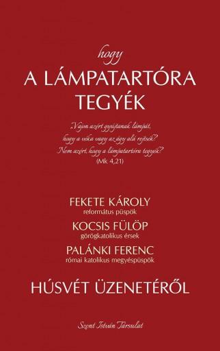 HOGY A LÁMPATARTÓRA TEGYÉK - Ekönyv - FEKETE KÁROLY