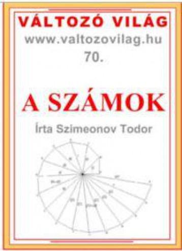 A SZÁMOK - VÁLTOZÓVILÁG 70. - Ekönyv - DR. SZIMEONOV TODOR