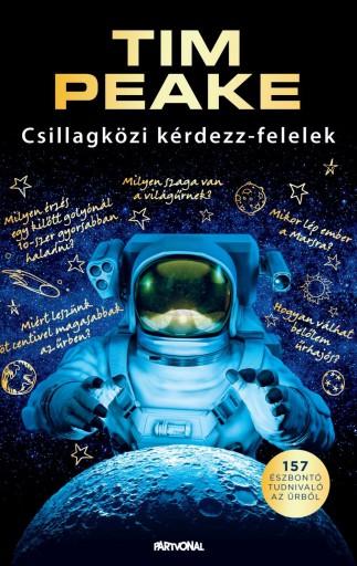 CSILLAGKÖZI KÉRDEZZ-FELELEK - Ebook - PEAKE, TIM