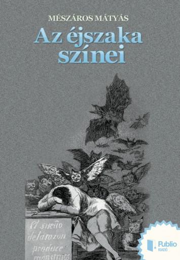 Az éjszaka színei - Ekönyv - Mészáros Mátyás