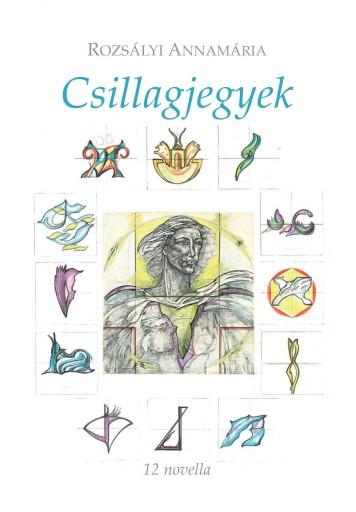 CSILLAGJEGYEK - 12 NOVELLA - Ekönyv - ROZSÁLYI ANNAMÁRIA