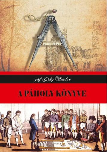 A PÁHOLY KÖNYVE - Ekönyv - GRÓF CSÁKY TIVADAR