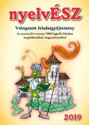 NYELVÉSZ - VÁLOGATOTT FELADATGYŰJTEMÉNY 2019 - Ekönyv - HATVANI CSABA