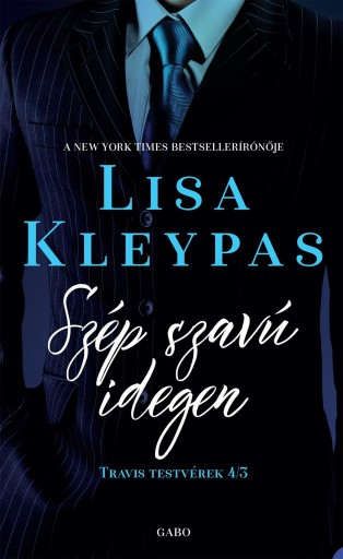 SZÉP SZAVÚ IDEGEN -TRAVIS TESTVÉREK 3. - Ekönyv - KLEYPAS, LISA