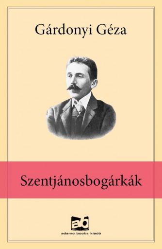 Szentjánosbogárkák - Ebook - Gárdonyi Géza