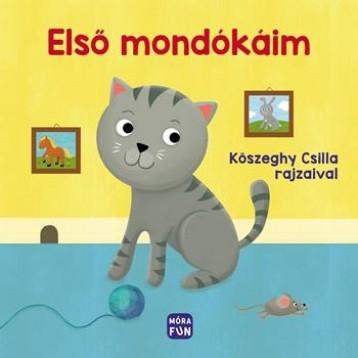 ELSŐ MONDÓKÁIM - LAPOZÓ - Ekönyv - MÓRA KÖNYVKIADÓ