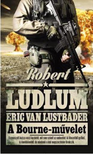 A BOURNE-MŰVELET - Ekönyv - LUDLUM, ROBERT-VAN LUSTBADER, ERIC