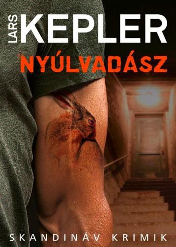 NYÚLVADÁSZ - Ekönyv - KEPLER, LARS