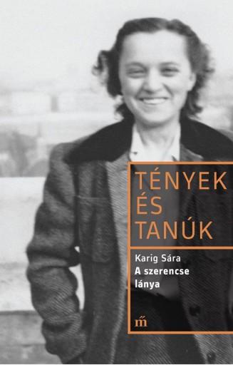 A szerencse lánya  - Ekönyv - Karig Sára