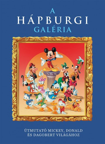 A HÁPBURGI GALÉRIA - Ekönyv - KOLIBRI KÖNYVKIADÓ KFT