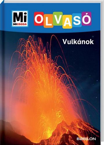 MI MICSODA OLVASÓ - VULKÁNOK - Ekönyv - BRAUN, CHRISTINA