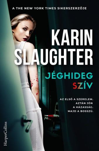 Jéghideg szív - Ekönyv - Karin Slaughter