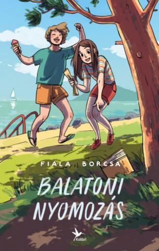 Balatoni nyomozás - Ekönyv - Fiala Borcsa