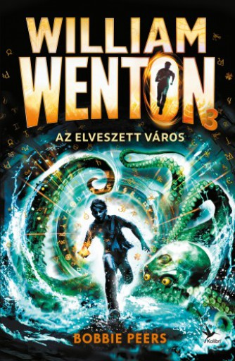 William Wenton 3 - Az Elveszett Város - Ekönyv - Bobbie Peers