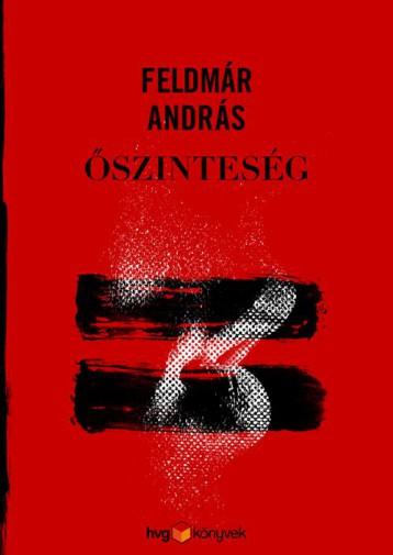 ŐSZINTESÉG - Ekönyv - FELDMÁR ANDRÁS
