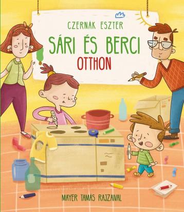 SÁRI ÉS BERCI OTTHON - Ebook - CZERNÁK ESZTER