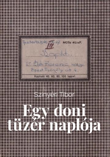Egy doni tüzér naplója - Ekönyv - Szinyéri Tibor
