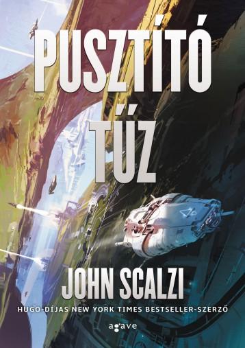 PUSZTÍTÓ TŰZ - KÖTÖTT - Ekönyv - SCALZI, JOHN