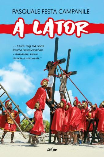 A LATOR - Ebook - CAMPANILE, PASQUALE FESTA