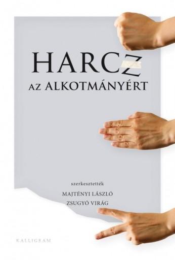 HARCZ AZ ALKOTMÁNYÉRT - Ekönyv - KALLIGRAM KÖNYVKIADÓ