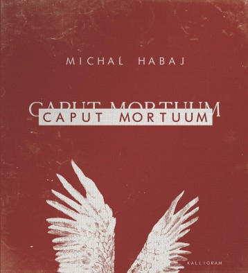CAPUT MORTUUM - Ebook - HABAJ, MICHAL