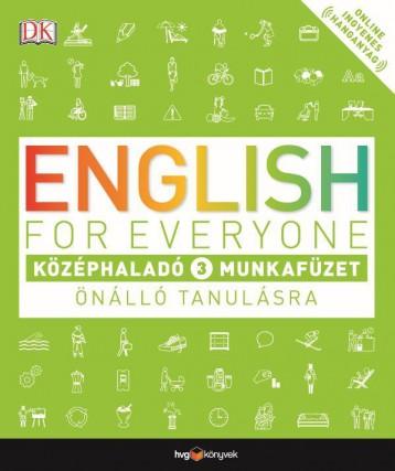 ENGLISH FOR EVERYONE - KÖZÉPHALADÓ 3. MUNKAFÜZET ÖNÁLLÓ TANULÁSRA - Ekönyv - HVG KÖNYVEK