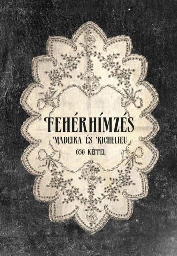 FEHÉR HÍMZÉS - Ebook - HERMIT KÖNYVKIADÓ BT.