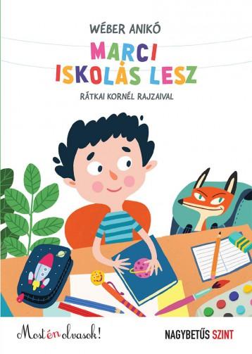 MARCI ISKOLÁS LESZ - Ekönyv - WÉBER ANIKÓ