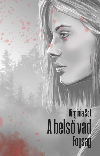 A BELSŐ VAD - FOGSÁG - Ekönyv - SOL, VIRGINIA