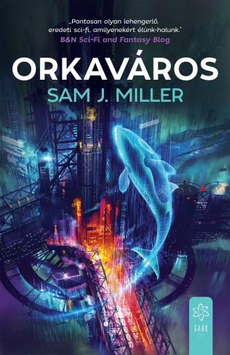 ORKAVÁROS - Ekönyv - MILLER, SAM J.